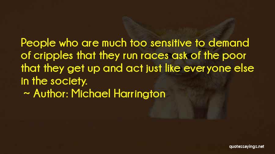 Michael Harrington Quotes 1188755