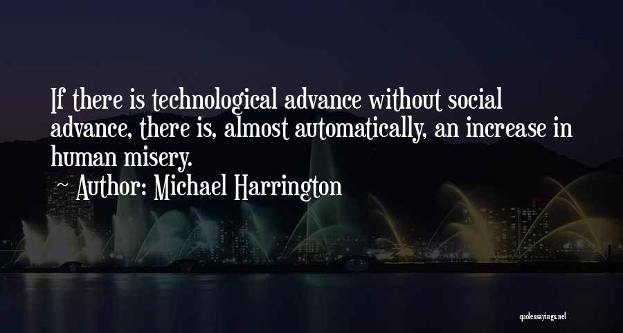 Michael Harrington Quotes 136798