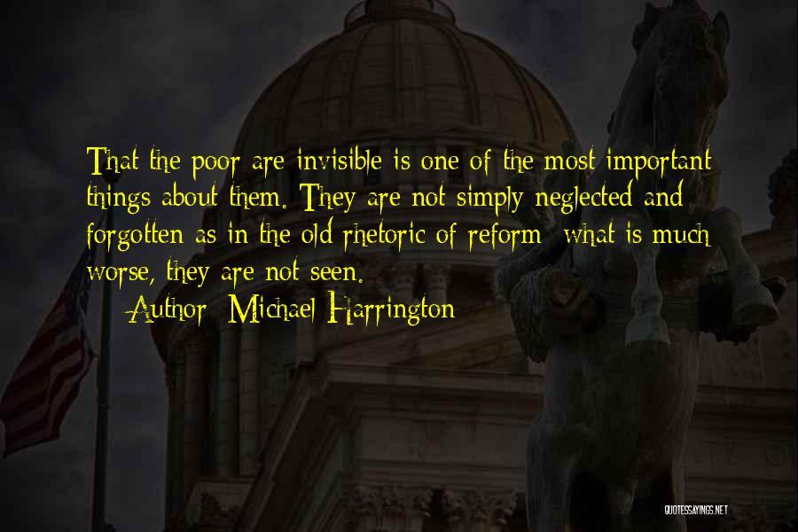 Michael Harrington Quotes 1437097