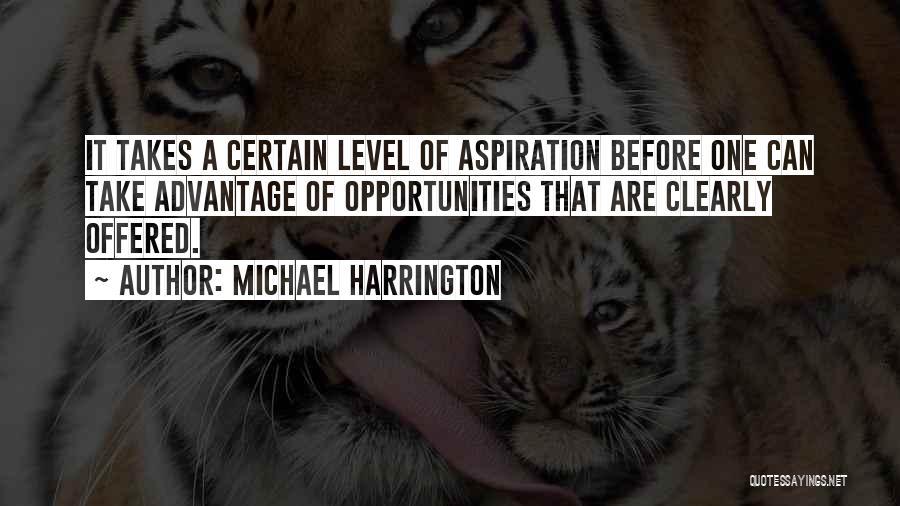 Michael Harrington Quotes 1773878