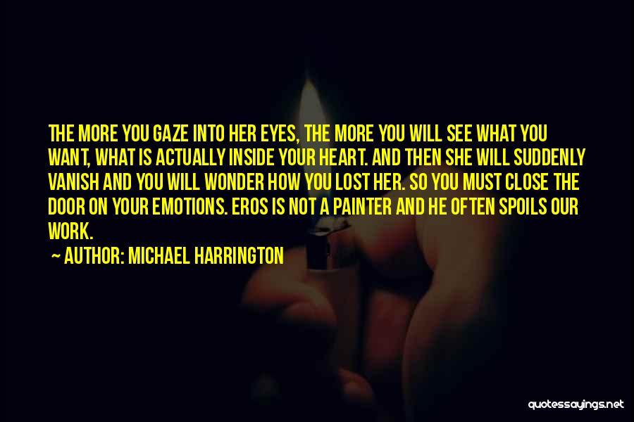 Michael Harrington Quotes 947991