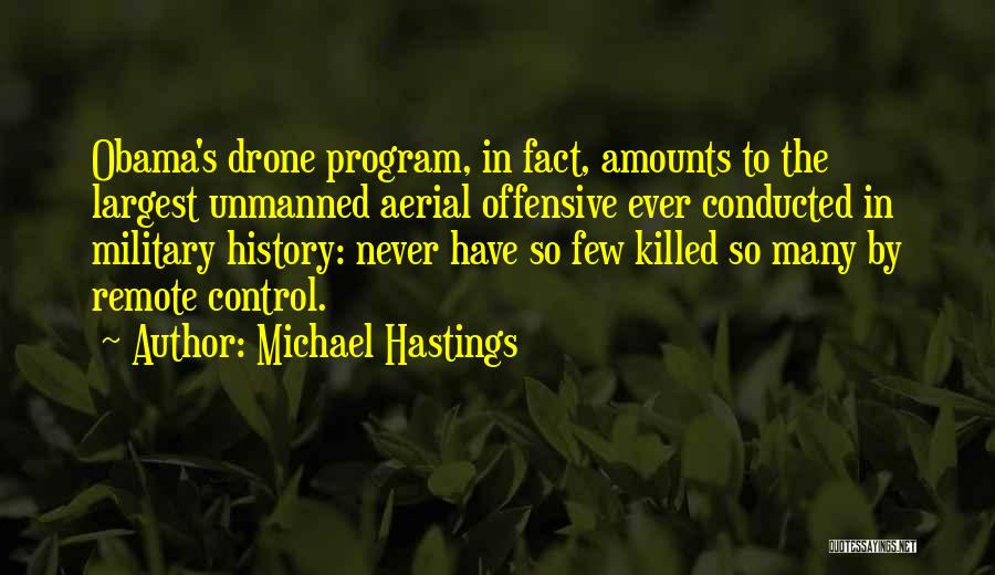 Michael Hastings Quotes 1016404