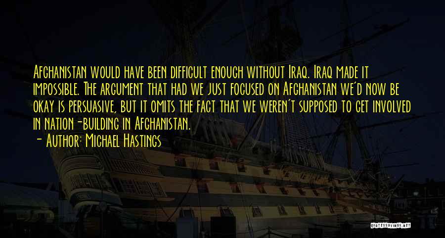 Michael Hastings Quotes 1026078