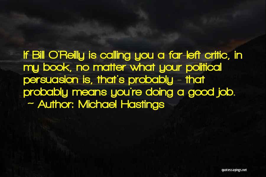 Michael Hastings Quotes 1029538