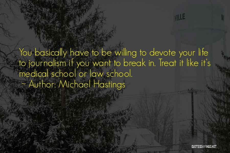 Michael Hastings Quotes 1106382
