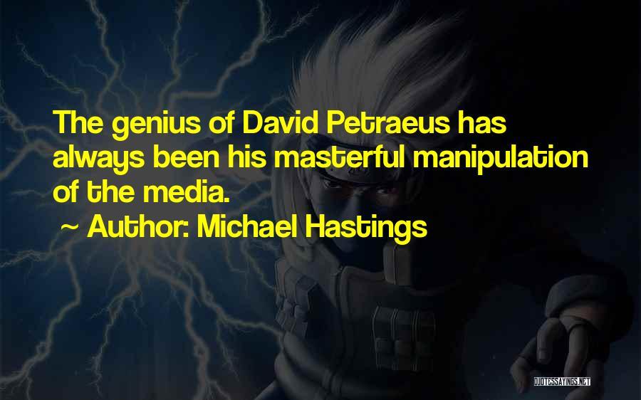 Michael Hastings Quotes 1130416
