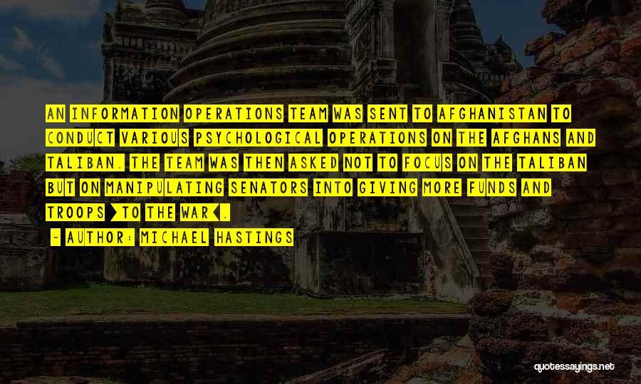Michael Hastings Quotes 119582