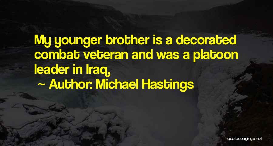 Michael Hastings Quotes 1269396