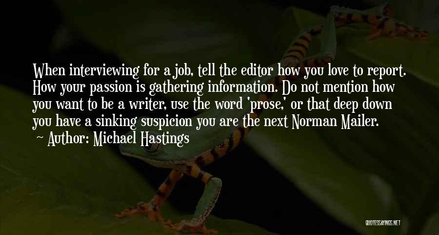 Michael Hastings Quotes 1447683