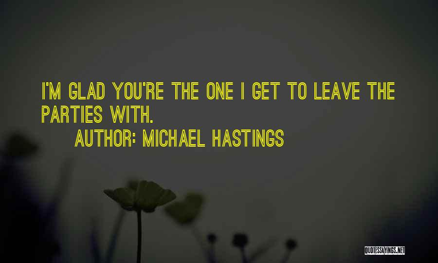 Michael Hastings Quotes 1651088
