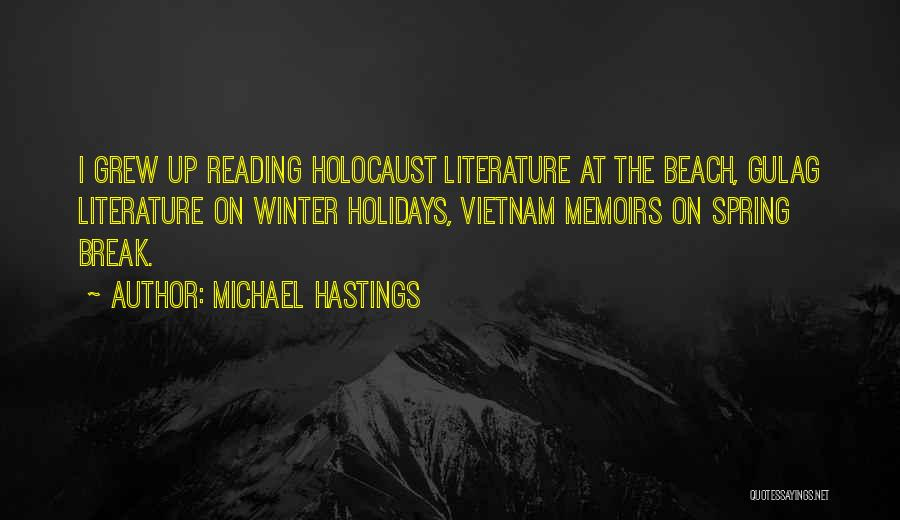 Michael Hastings Quotes 1699220
