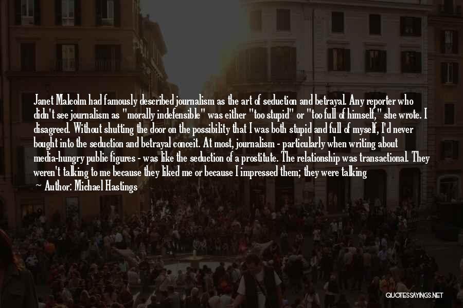 Michael Hastings Quotes 1701127