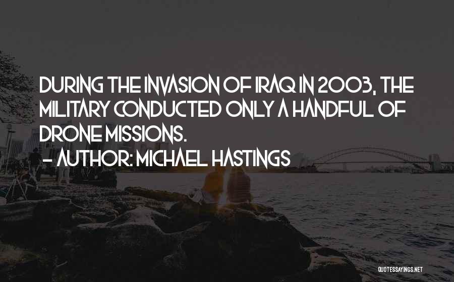 Michael Hastings Quotes 1710911