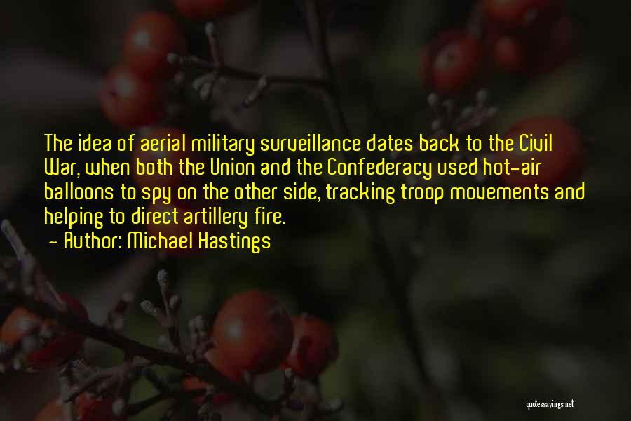 Michael Hastings Quotes 1836548