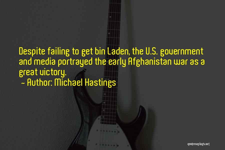 Michael Hastings Quotes 186494