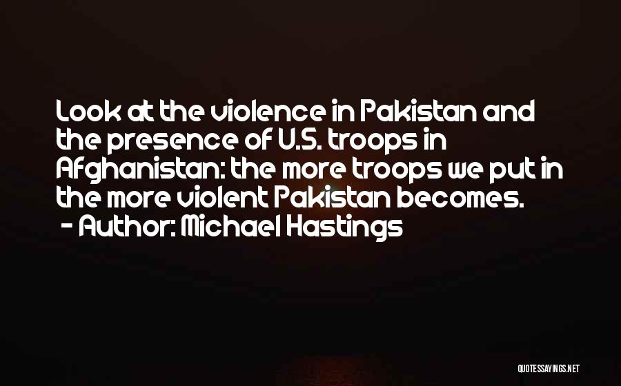 Michael Hastings Quotes 191115