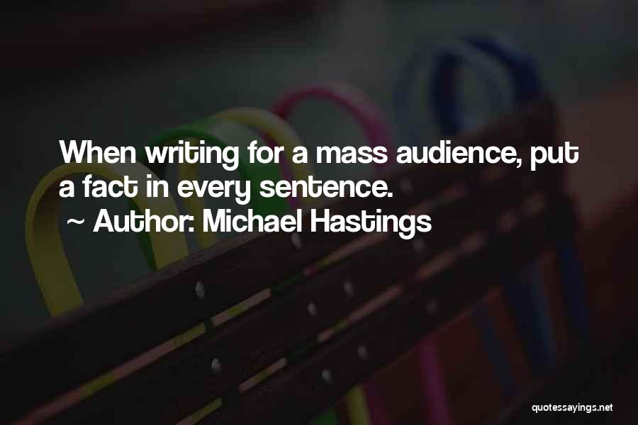 Michael Hastings Quotes 201849