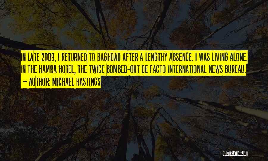 Michael Hastings Quotes 2037992