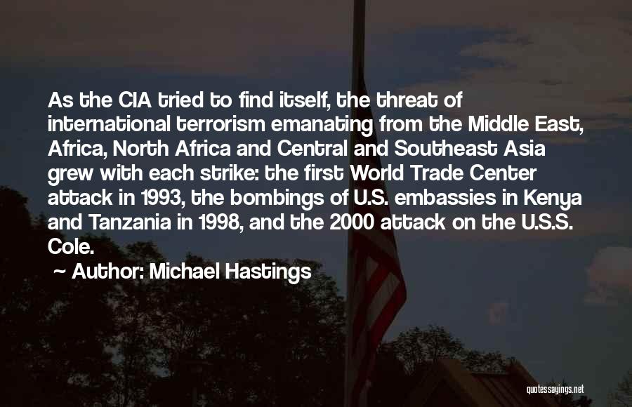 Michael Hastings Quotes 2072909