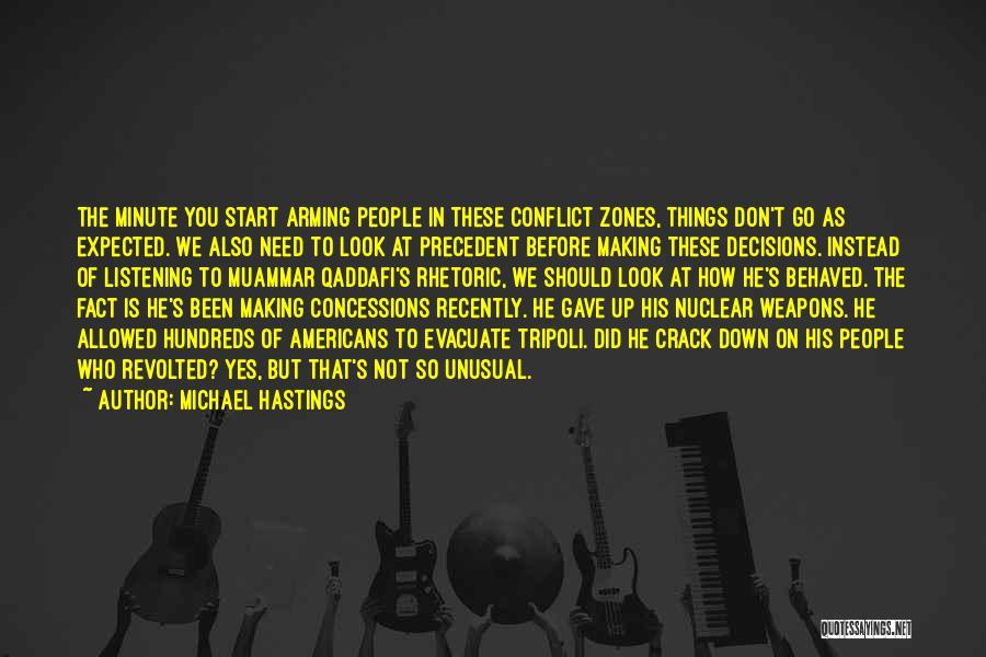 Michael Hastings Quotes 2130846
