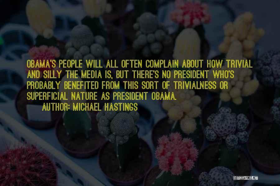 Michael Hastings Quotes 2157284
