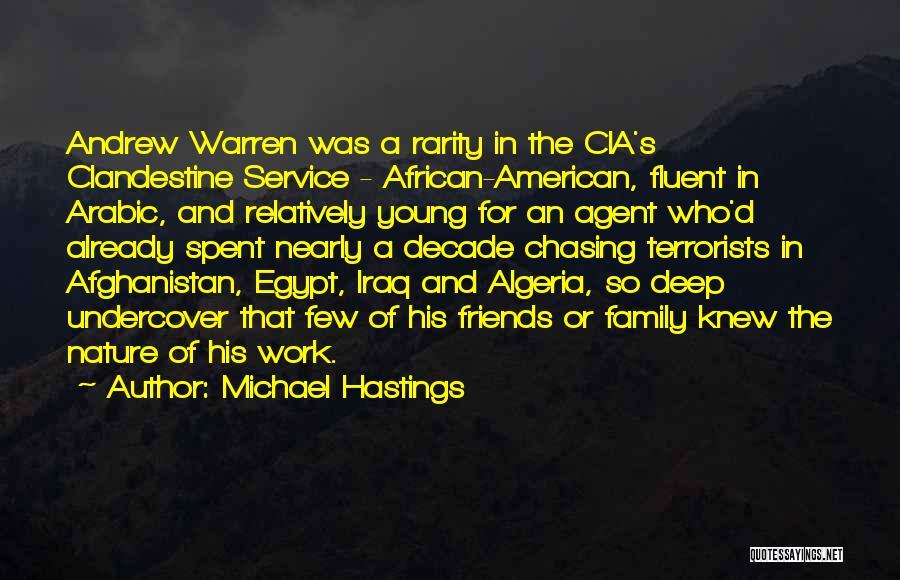 Michael Hastings Quotes 237000
