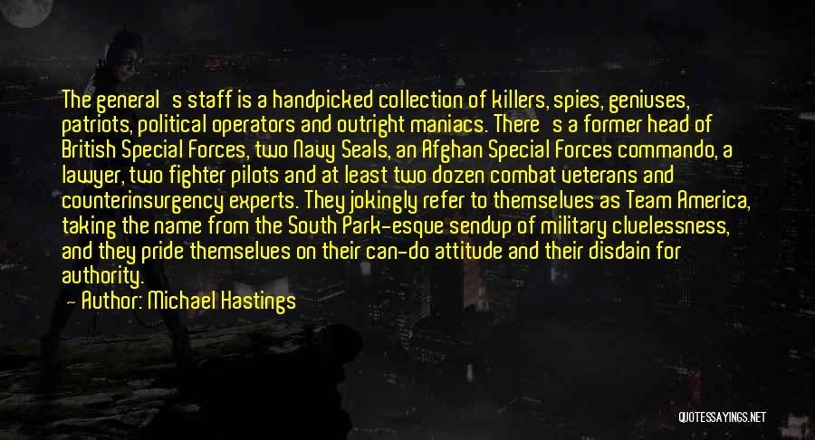 Michael Hastings Quotes 325988