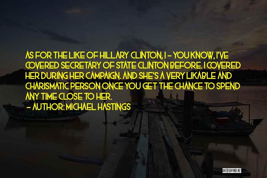 Michael Hastings Quotes 362874