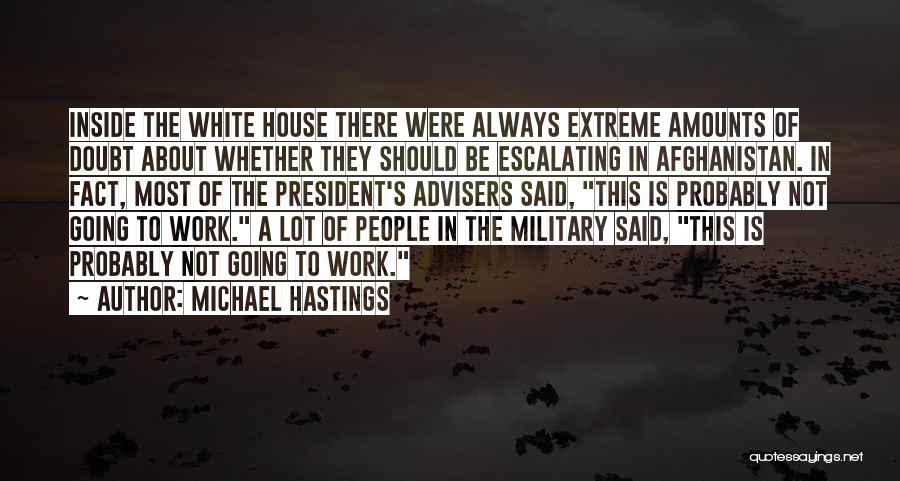 Michael Hastings Quotes 416811