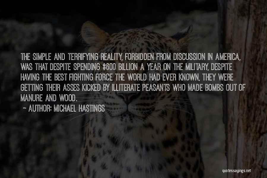 Michael Hastings Quotes 439153