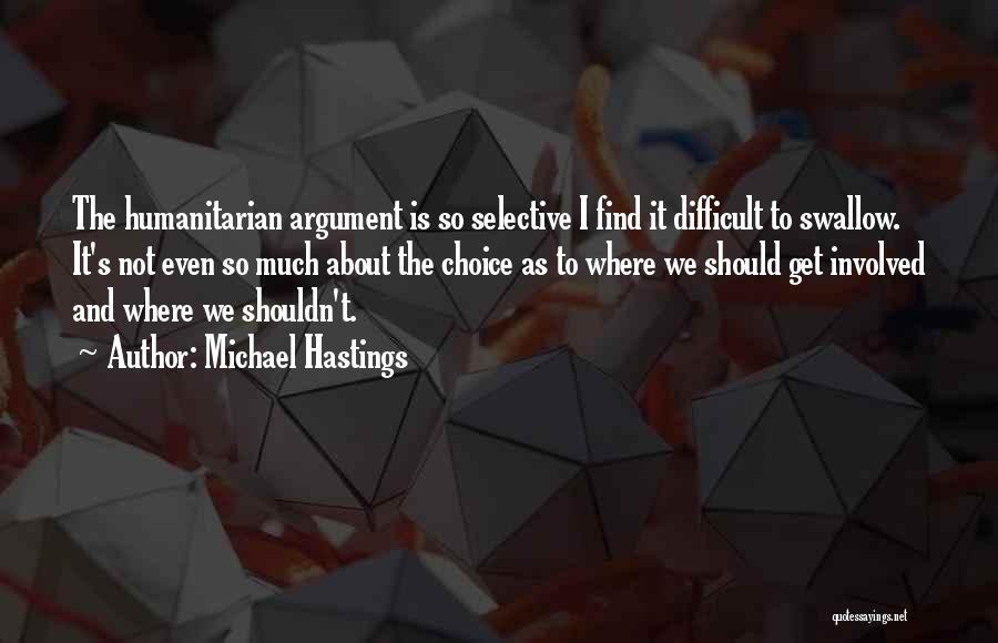 Michael Hastings Quotes 488639