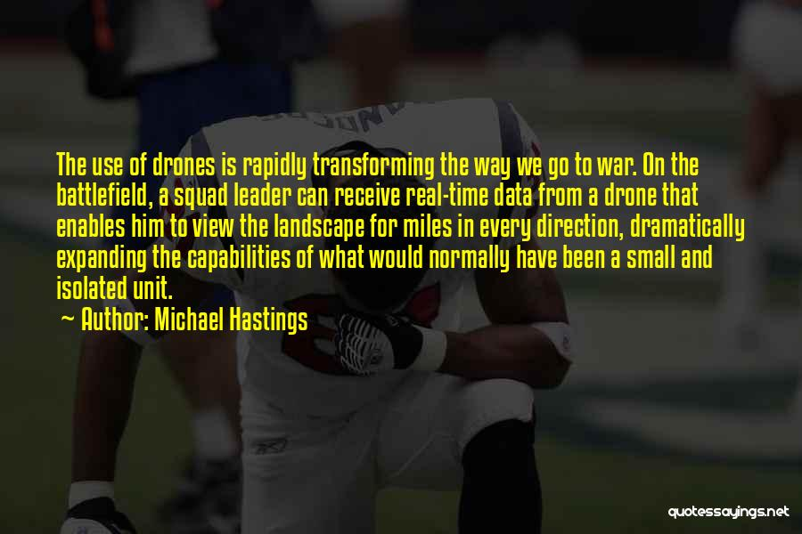 Michael Hastings Quotes 670736