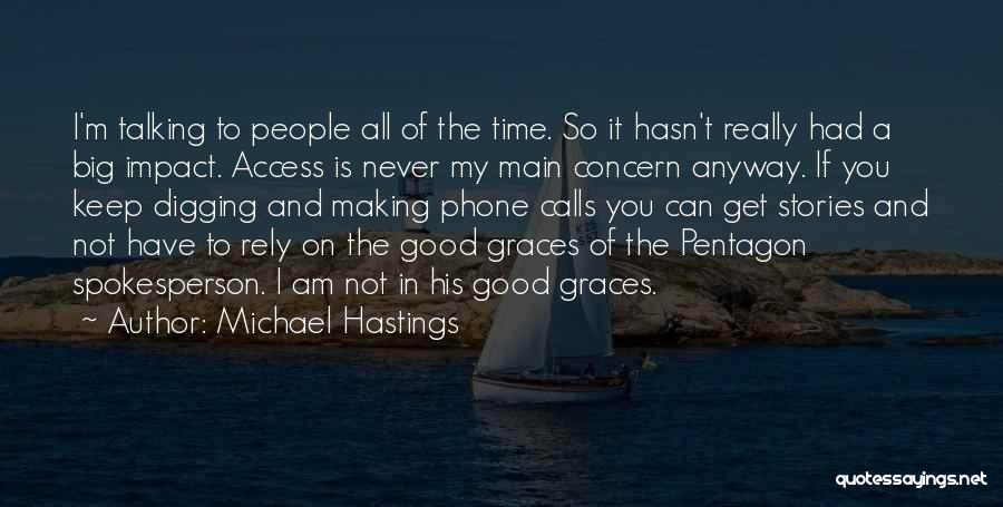 Michael Hastings Quotes 707107