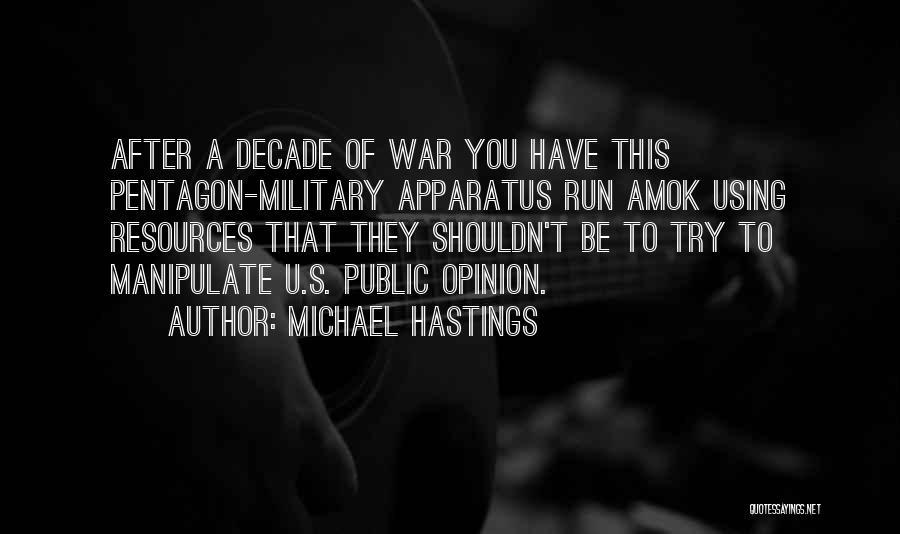 Michael Hastings Quotes 799437