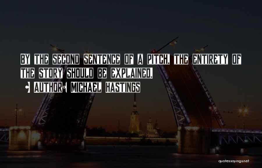 Michael Hastings Quotes 854829