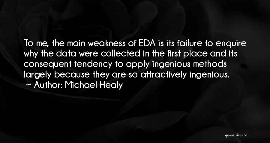 Michael Healy Quotes 306368