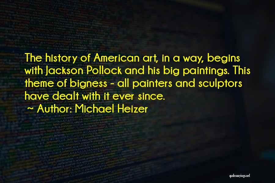 Michael Heizer Quotes 1605546