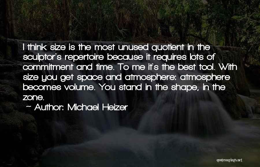 Michael Heizer Quotes 407961
