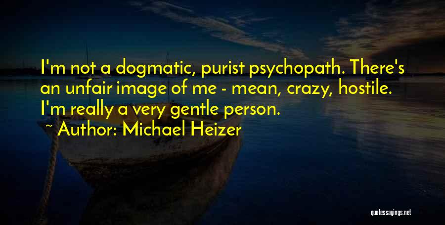 Michael Heizer Quotes 645104