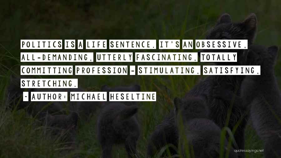 Michael Heseltine Quotes 1322140