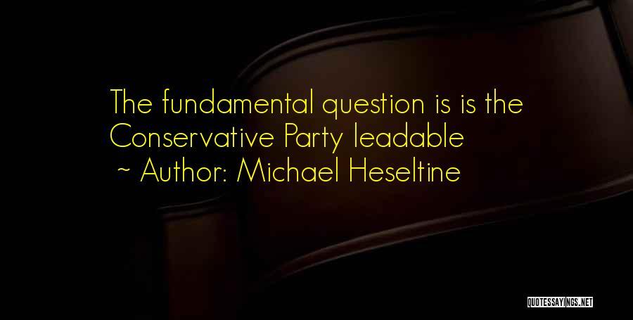 Michael Heseltine Quotes 1847909