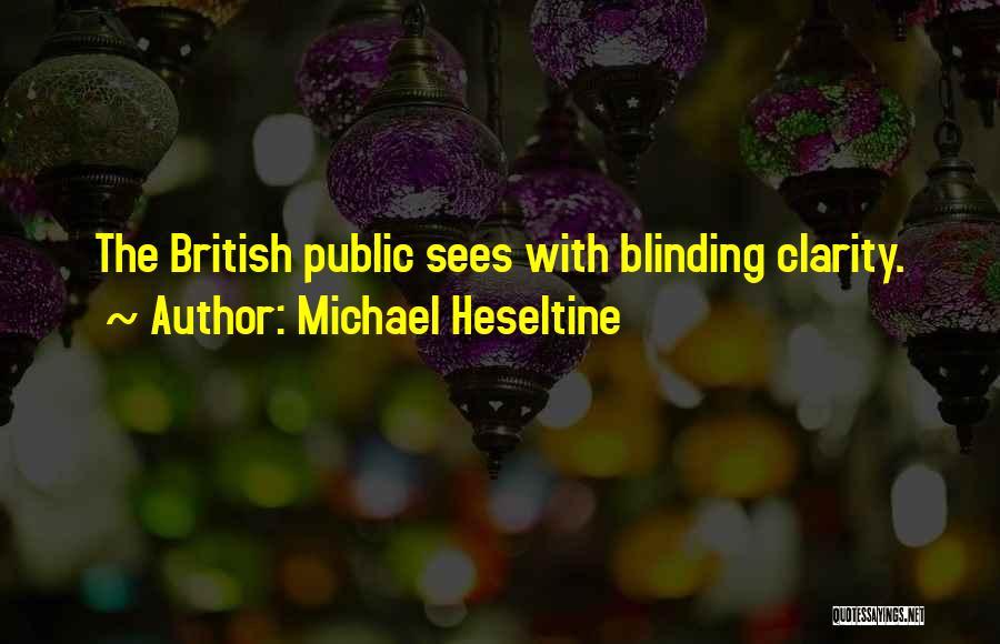 Michael Heseltine Quotes 243169