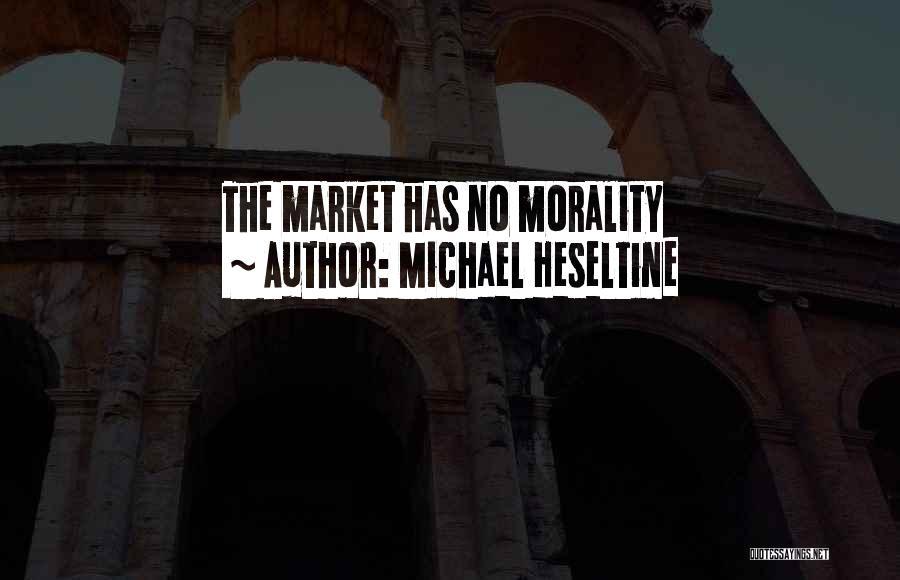 Michael Heseltine Quotes 433172