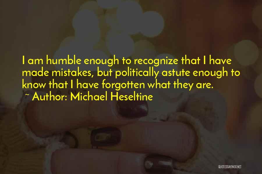 Michael Heseltine Quotes 573469