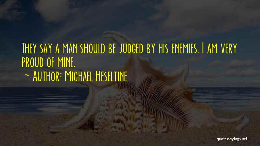 Michael Heseltine Quotes 819487