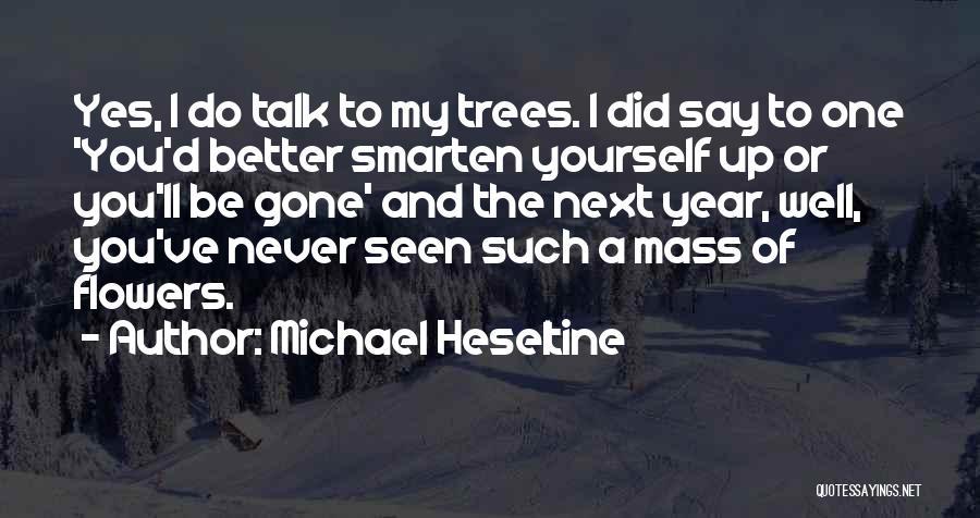 Michael Heseltine Quotes 864416