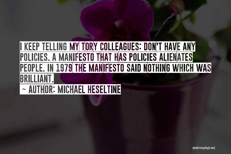 Michael Heseltine Quotes 930804