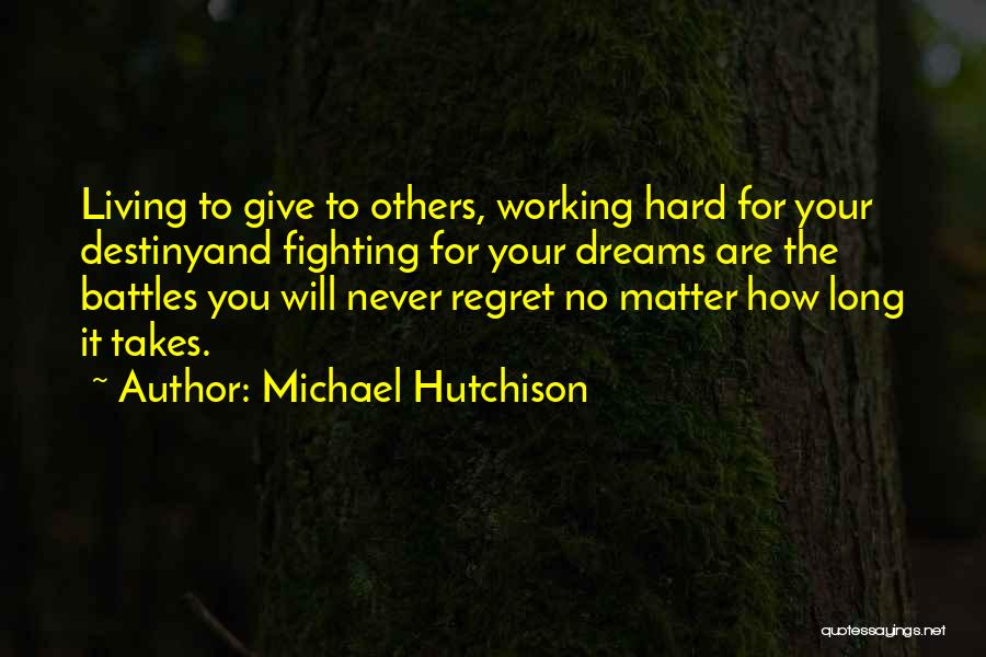 Michael Hutchison Quotes 1287034