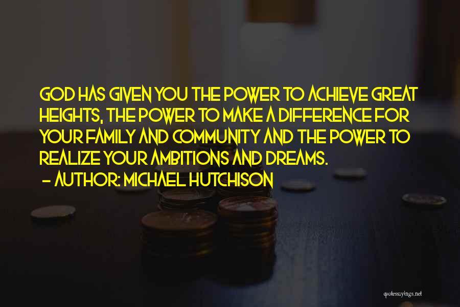 Michael Hutchison Quotes 1443154
