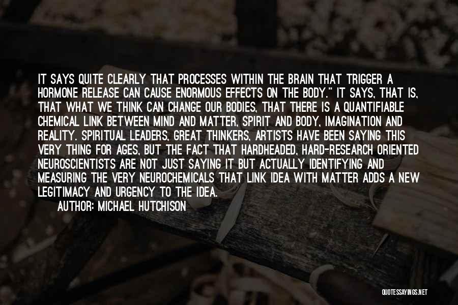 Michael Hutchison Quotes 1514581